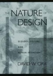 ksiazka tytuł: Nature of Design:Ecology, Culture, and Human Intention autor: