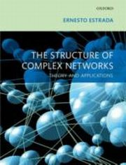 ksiazka tytuł: Structure of Complex Networks Theory and Applications autor: Ernesto Estrada
