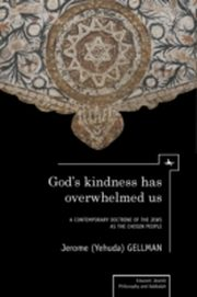 ksiazka tytuł: God's Kindness has Overwhelmed Us autor: Jerome Gellman