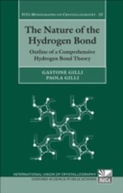 ksiazka tytuł: Nature of the Hydrogen Bond Outline of a Comprehensive Hydrogen Bond Theory autor: Gastone Gilli, Paola Gilli