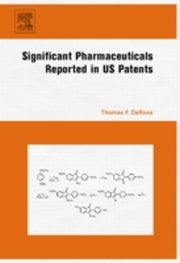 ksiazka tytuł: Significant Pharmaceuticals  Reported in US Patents autor: Thomas F. DeRosa