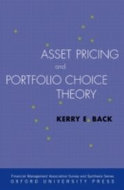 ksiazka tytuł: Asset Pricing and Portfolio Choice Theory autor: Kerry Back