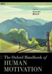 ksiazka tytuł: Oxford Handbook of Human Motivation autor: Richard M. Ryan