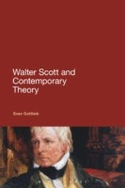ksiazka tytuł: Walter Scott and Contemporary Theory autor: Evan Gottlieb