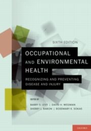 ksiazka tytuł: Occupational and Environmental Health:Recognizing and Preventing Disease and Injury autor: Sherry L. Baron, Barry S. Levy, Rosemary K. Sokas