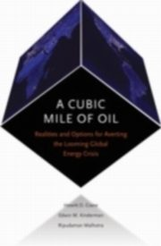 ksiazka tytuł: Cubic Mile of Oil Realities and Options for Averting the Looming Global Energy Crisis autor: CRANE HEWITT