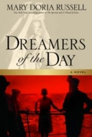 ksiazka tytuł: Dreamers of the Day autor: Mary Doria Russell