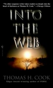 ksiazka tytuł: Into the Web autor: Thomas H. Cook