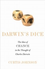 ksiazka tytuł: Darwin's Dice: The Idea of Chance in the Thought of Charles Darwin autor: Curtis Johnson