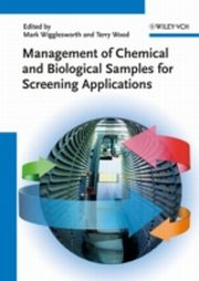 ksiazka tytuł: Management of Chemical and Biological Samples for Screening Applications autor: