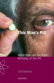 ksiazka tytuł: This Man's Pill: Reflections on the 50th Birthday of the Pill autor: Carl Djerassi