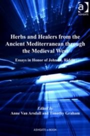 ksiazka tytuł: Herbs and Healers from the Ancient Mediterranean through the Medieval West autor: