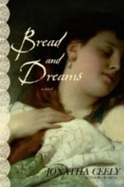 ksiazka tytuł: Bread and Dreams autor: Jonatha Ceely