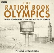 ksiazka tytuł: Ration Book Olympics, The autor: Clare Balding