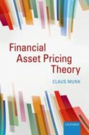 ksiazka tytuł: Financial Asset Pricing Theory autor: Claus Munk
