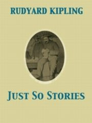ksiazka tytuł: Just So Stories autor: Joseph M. Gleeson, Rudyard Kipling