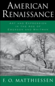 ksiazka tytuł: American Renaissance:Art and Expression in the Age of Emerson and Whitman autor: