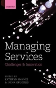 ksiazka tytuł: Managing Services: Challenges and Innovation autor: