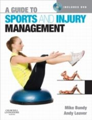 ksiazka tytuł: Guide to Sports and Injury Management autor: Mike Bundy, Andy Leaver