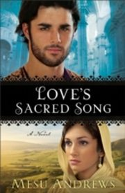 ksiazka tytuł: Love's Sacred Song ( Book #2) autor: Mesu Andrews