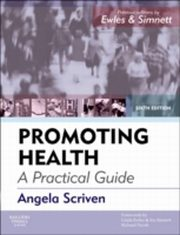 ksiazka tytuł: Promoting Health: A Practical Guide autor: Angela Scriven