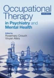 ksiazka tytuł: Occupational Therapy in Psychiatry and Mental Health autor: