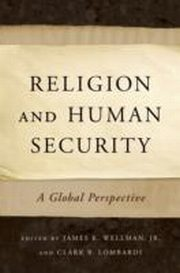 ksiazka tytuł: Religion and Human Security:A Global Perspective autor: