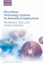 ksiazka tytuł: Micro/Nano Technology Systems for Biomedical Applications: Microfluidics, Optics, and Surface Chemistry autor: