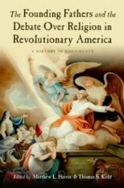 ksiazka tytuł: Founding Fathers and the Debate over Religion in Revolutionary America:A History in Documents autor: