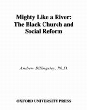 ksiazka tytuł: Mighty Like a River The Black Church and Social Reform autor: BILLINGSLEY ANDREW