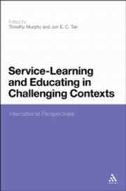 ksiazka tytuł: Service-Learning and Educating in Challenging Contexts autor: