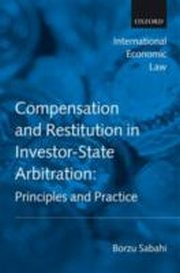 ksiazka tytuł: Compensation and Restitution in Investor-State Arbitration:Principles and Practice autor: