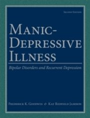 ksiazka tytuł: Manic-Depressive Illness: Bipolar Disorders and Recurrent Depression autor: Kay Redfield Jamison, Frederick K. Goodwin