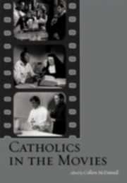 ksiazka tytuł: Catholics in the Movies autor: MCDANNELL COLLEEN