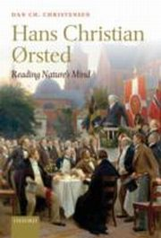 ksiazka tytuł: Hans Christian orsted: Reading Nature's Mind autor: Dan Ch. Christensen