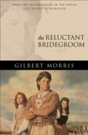 ksiazka tytuł: Reluctant Bridegroom (House of Winslow Book #7) autor: Gilbert Morris