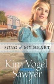 ksiazka tytuł: Song of My Heart (Heart of the Prairie Book #8) autor: Kim Vogel Sawyer