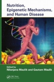 ksiazka tytuł: Nutrition, Epigenetic Mechanisms, and Human Disease autor:
