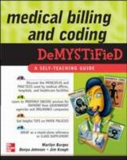 ksiazka tytuł: Medical Billing & Coding Demystified autor: Marilyn Burgos, Donya Johnson, James Keogh