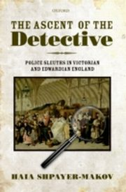 ksiazka tytuł: Ascent of the Detective:Police Sleuths in Victorian and Edwardian England autor:
