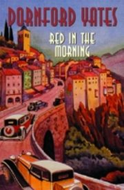ksiazka tytuł: Red In The Morning autor: Dornford Yates