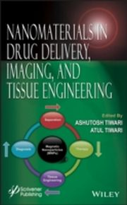 ksiazka tytuł: Nanomaterials in Drug Delivery, Imaging, and Tissue Engineering autor: