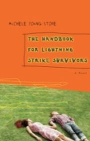 ksiazka tytuł: Handbook for Lightning Strike Survivors autor: Michele Young-Stone