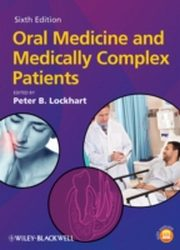 ksiazka tytuł: Oral Medicine and Medically Complex Patients autor: