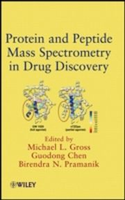 ksiazka tytuł: Protein and Peptide Mass Spectrometry in Drug Discovery autor: