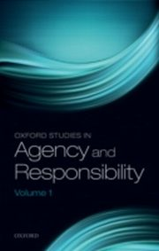 ksiazka tytuł: Oxford Studies in Agency and Responsibility, Volume 1 autor: