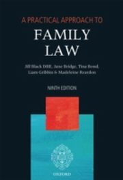 ksiazka tytuł: Practical Approach to Family Law autor: Jane Bridge, Tina Bond, Liam Gribbin, Madeleine Reardon