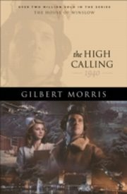 ksiazka tytuł: High Calling, The (House of Winslow Book #37) autor: Gilbert Morris