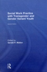 ksiazka tytuł: Social Work Practice with Transgender and Gender Variant Youth autor: