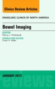 ksiazka tytuł: Bowel Imaging, An Issue of Radiologic Clinics of North America autor: Perry J. PICKHARDT